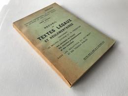 Recueil De TEXTES LEGAUX Et Reglementaires - Mesures D'hygiene Industries Du Batiments & TP - 1947 - Sciences