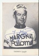 Sports / Joseph Thomin , Coureur Cycliste Français Avec Dédicace - Cycling