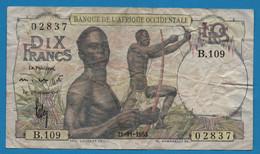 BANQUE DE L'AFRIQUE OCCIDENTALE 10 FRANCS 21.11.1953 # B.109 02837 P# 37 FRENCH WEST AFRICA - Autres - Afrique