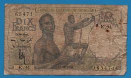 BANQUE DE L'AFRIQUE OCCIDENTALE 10 FRANCS 19.12.1952 # K.94 65471 P# 37 FRENCH WEST AFRICA - Sonstige – Afrika