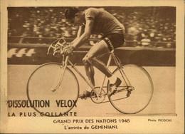 N°2162 RRR DID4 PUBLICITE VELOX CYCLISME GRAND PRIX DES NATIONS 1948 ARRIVEE DE GEMINIANI - Radsport