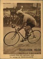 N°2163 RRR DID4 PUBLICITE VELOX CYCLISME GRAND PRIX DES NATIONS 1948 UN PASSAGE DE DANGUILLAUME - Radsport