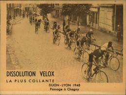 N°2164 RRR DID4 PUBLICITE VELOX CYCLISME DIJON LYON 1948 PASSAGE A CHAGNY - Radsport
