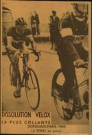 N°2167 RRR DID4 PUBLICITE VELOX CYCLISME BORDEAUX PARIS 1948 LE STRAT EN ACTION - Radsport