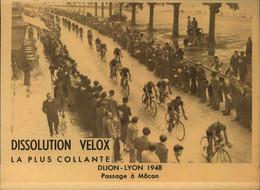 N°2168 RRR DID4 PUBLICITE VELOX CYCLISME DIJON LYON  1948 PASSAGE A MACON - Radsport