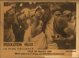 N°2169 RRR DID4 PUBLICITE VELOX CYCLISME TOUR DE FRANCE 1948 REMY ENLEVE LA 4ème ETAPE LA ROCHELLE BORDEAUX - Radsport