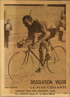 N°2170 RRR DID4 PUBLICITE VELOX CYCLISME GRAND PRIX NATIONS 1948 ELOI TASSIN CLASSE 3ème EN PLEIN EFFORT - Radsport