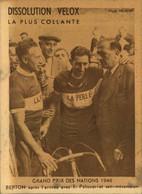 N°2171 RRR DID4 PUBLICITE VELOX CYCLISME GRAND PRIX NATIONS 1948 BERTON APRES ARRIVEE AVEC PELISSIER ET SON MECANICIEN - Radsport