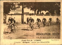 N°2172 RRR DID4 PUBLICITE VELOX CYCLISME GRAND PRIX N DE L EQUIPE ARLIGUIE MENEE PAR DELACOTTE - Radsport