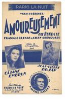 """Partition 4 Feuillets (vers 1940-50) -""""Amoureusement"""" P: François LLENAS M: Gilly CHEMOUARD (Jean P DUJAY) - Music & Instruments"""