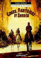 Jim Cutlass 6 Colts, Fantômes Et Zombies RARE EO TBE Casterman 10/1998 Moebius Rossi (BI4) - Jim Cutlass