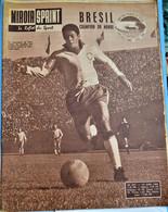 Rare Revue Miroir-sprint 18 Juin 1962 Brésil Champion Du Monde - Sport