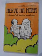 HERVE HA NORA  -  MANUEL DE BRETON MODERNE - Bretagne