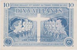 FAUX BILLET DE BANQUE A VALEUR SCOUTS SCOUT SCOUTISME ( DIX VAILLANTS ) RARE ET ORIGINAL CACHET VERSO TONNEINS - Specimen