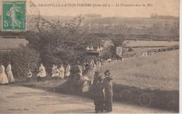 76 - GRAINVILLE LA TEINTURIERE - LA PROCESSION DANS LES BLES - Sonstige Gemeinden