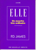 """C 12) Livre Inédit De 48 Pages ELLE """"Un Meutre Très Ordinaire"""" """"P.D.James"""" 1997  (Fmt A 6) - Boeken, Tijdschriften, Stripverhalen"""