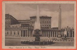 ITALIA - ITALY - ITALIE - Roma - Colonnato Di San Pietro E Palazzo Pontificio - Not Used - San Pietro