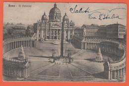 ITALIA - ITALY - ITALIE - 1915 - 5 C - Roma - Il Vaticano - San Pietro - Viaggiata Da Roma Per Zona Di Guerra - San Pietro