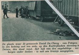 DEINZE..1935.. EMIEL DE CLERCQ VAN PETEGEM VOND DE DOOD BIJ EEN ONGEVAL - Postkaarten