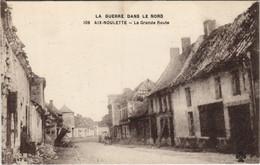 CPA La Guerre Dans Le Nord AIX-NOULETTE - La Grande Route (129732) - Francia