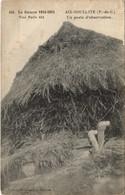 CPA La Guerre 1914-15-AIX-NOULETTE Un Poste D'observation (129737) - Francia