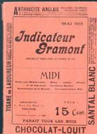 (horaire Et Tarif Chemins De Fer )  INDICATEUR GRAMONT MIDI  Mai 1909 (PPP25270) - Europe