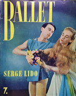 Balletto - Rivista Fotografica Opera Ballet N. 7 Par Serge Lido - 1957 I. Lidova - Boeken, Tijdschriften, Stripverhalen
