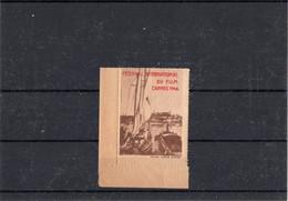 Erinnophilie. Vignette Du Premier Festival International Du Film à Cannes - 1946 - Neuve Avec Gomme. - Otros