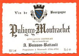 """étiquette De Vin De Bourgogne Puligny Montrachet A Buisson Battault à Meursault """"  75 Cl - Bourgogne"""