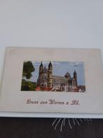 Carte Postale De   WORMS        GRUSS AUS WORMS  À.RH DOM - Postkaarten