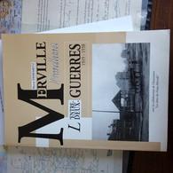 Merville : L'entre-deux Guerres 1919 - 1938 - Boeken, Tijdschriften, Stripverhalen