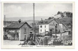 Cpa...Génissiat...(ain)...hotel De La Gare Et La Staion...(Injoux-Génissiat)...animée... - Génissiat