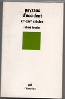 Paysans D'Occident XIème-XIVème Siècle - Fossier - 220 Pages 1984 - Histoire Moyen-âge Médiéval - Storia