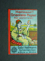 Reklamemarke Orientala Papier Für Ostereir - Farbenfabriken Gebrüder Heitmann Köln Riga - Vignetten (Erinnophilie)