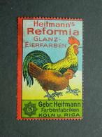 Reklamemarke Reformia Glanz Eierfarben - Farbenfabriken Gebrüder Heitmann Köln Riga - Vignetten (Erinnophilie)
