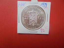 PAYS-BAS 2 1/2 GULDEN 1939 TRES BELLE QUALITE  ARGENT (A.17) - 2 1/2 Gulden