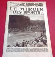 Miroir Des Sports N°318 Juin 1926 24 Heures Du Mans Bloch Rossignol,Suzanne Lenglen Tennis Croix Catelan - Sport