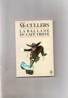 Carson McCullers. La Ballade Du Café Triste. Nouvelles. - Boeken, Tijdschriften, Stripverhalen