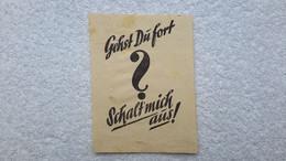 Extremely Rare Kleiner Zettel Gehst Du Fort ? Schalt Mich Aus Kohle Ist Knapp Licht Kommt Aus Kohle Aufforderung - 1939-45