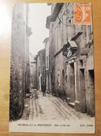 Peyrolles En Provence Une Vieille Rue - Peyrolles