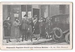 CPA 13 Marseille Dispensaire Populaire Grauit Pour Animaux Malades 58 Rue Tilsit - Other