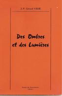 9F6   ----    46 FIGEAC   Des Ombres Et Des Lumières    J.-P.Gérard Visse - French Authors