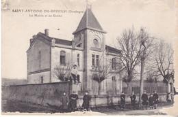 BERG19- SAINT ANTOINE DE BREUILH EN DORDOGNE  LA MAIRIE ET LES ECOLES   CARTE CIRCULEE - Unclassified