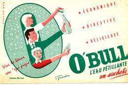 BU 1987 /   BUVARD-   O'BULL L'EAU PETILLANTE    (21,00 Cm X 13,50 Cm) - Softdrinks