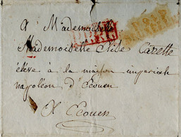 Lettre De 1813 Marque Postale Bruxelles P94P Et PPPP En Rouge à Maison Impériale Napoléon à Ecouen AVR20-10bis - 1792-1815: Départements Conquis
