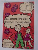 LE BRETON EN BANDES DESSINEES  Illustrations  JOEL JIM SEVELLEC - Bretagne