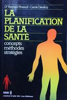 La Planification De La Santé. R. Pienault - C. Daveluy, 1990 - Sciences