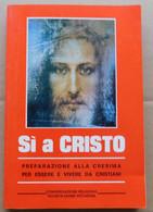 Si A Cristo #  P. Nicola Martino # Ed. Vocazioniste, 1994  # 176 Pagine - Libri, Riviste, Fumetti
