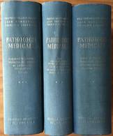 Pathologie Médicale. Pasteur Vallery-Radot, J Hamburguer, F Lhermitte. 3 Tomes. 5eme éd. Flammarion, Paris 1963. - Sciences