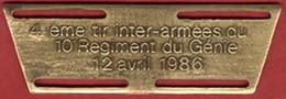 ** MEDAILLE   4ème  TIR  - 10ème  REGIMENT  GENIE  1986 ** - Francia